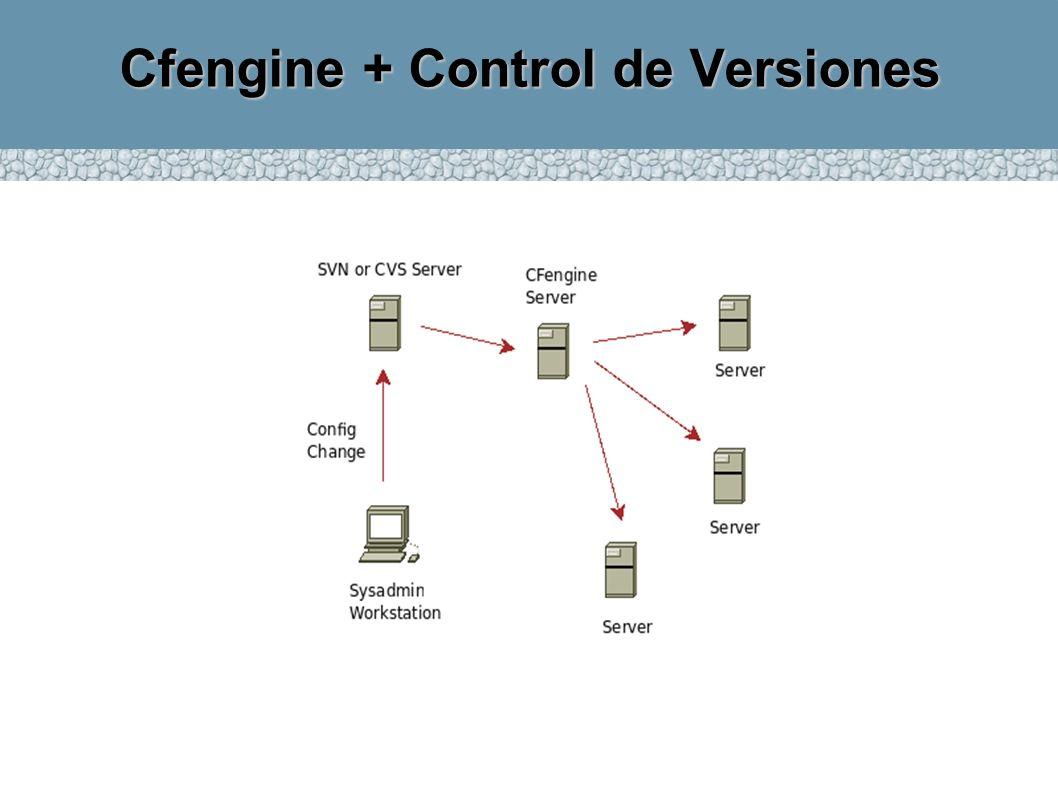 Cfengine + Control de Versiones