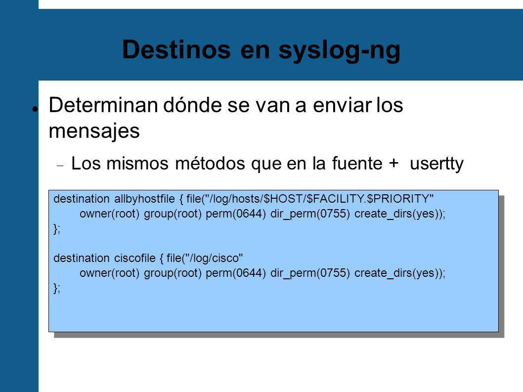 Filtros en syslog-ng Sirven para clasificar los mensajes basados en su contenido.