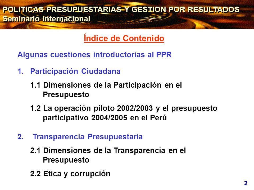 * Registro de los avances del proceso participativo de 23 Gobiernos Regionales al 30 de agosto del 2004 Sociedad Civil Agenda: Actividades previstas en el marco de las 8 fases del Instructivo Nº 001-2004-EF/76.01 Preparación Convocatoria Identificación de Agentes Participantes Capacitación de Agentes Participantes Talleres de Trabajo Evaluación Técnica Formalización de Acuerdos; y Rendición de Cuentas Proceso Participativo 2005: Gob.