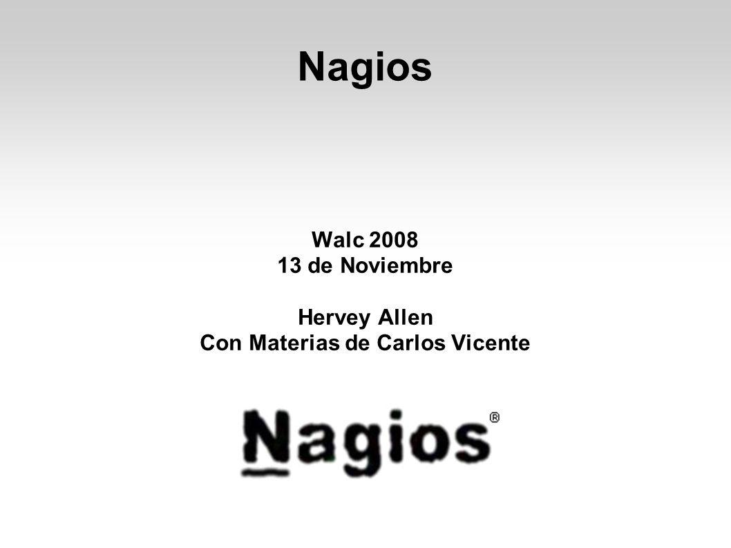 Nagios Walc 2008 13 de Noviembre Hervey Allen Con Materias de Carlos Vicente
