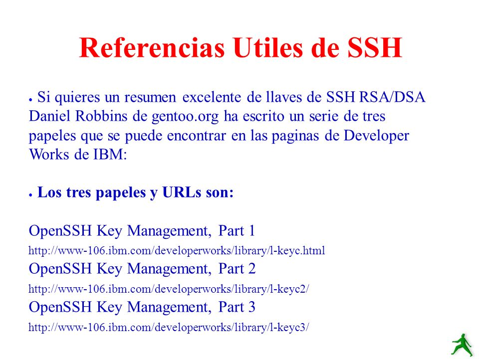 Para comparar SSH version 1 y 2 vea a: http://www.snailbook.com/faq/ssh-1-vs-2.auto.html Un libro ecelente es: SSH, The Secure Shell The Definitive Guide By Daniel J.