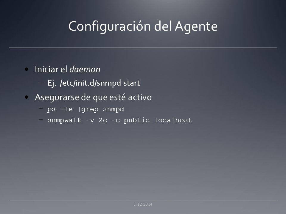 Configuración del Agente Iniciar el daemon – Ej.