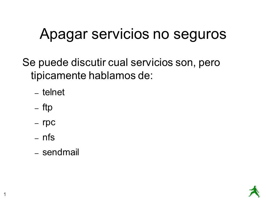 1 Correr servicios con tcpwrapper Un tcpwrapper es un programa como xinetd.