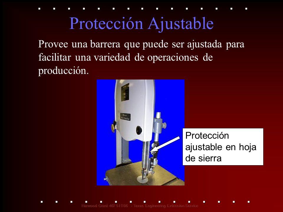 Protección Ajustable Provee una barrera que puede ser ajustada para facilitar una variedad de operaciones de producción. Protección ajustable en hoja