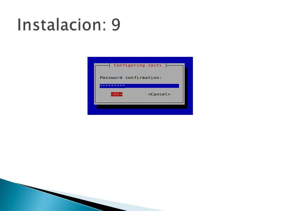 Una vez instalado: http://localhost/cacti Y….