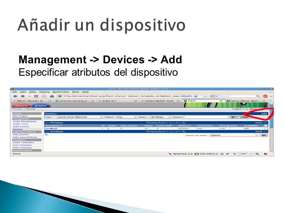 Management -> Devices -> Add Especificar atributos del dispositivo