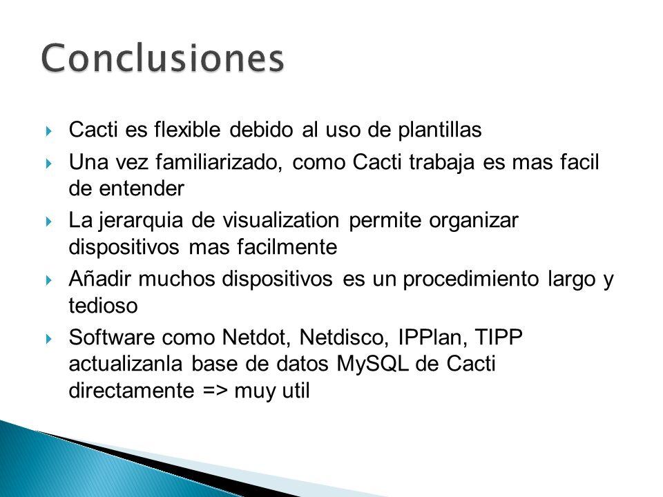 Cacti: http://www.cacti.net/ Grupo de Discusion: http://forums.cacti.net/