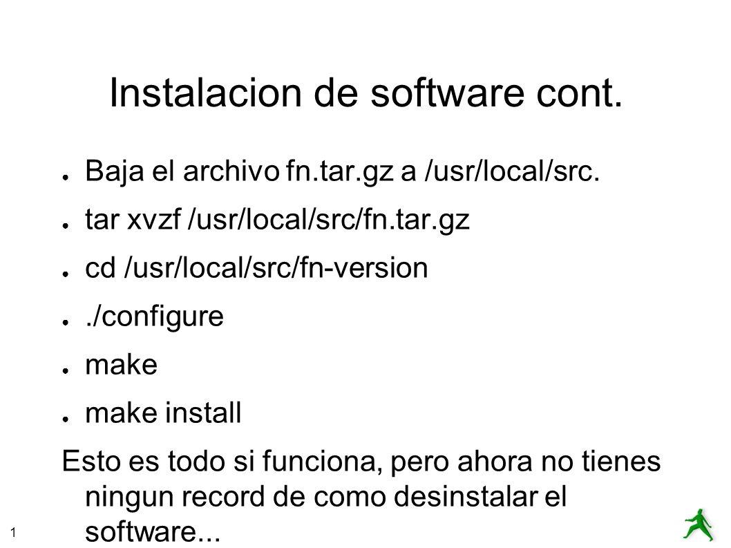 1 Instalacion de software cont. Baja el archivo fn.tar.gz a /usr/local/src.