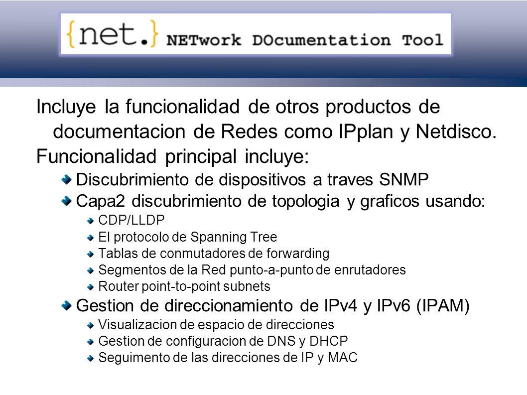 Netdot: Incluye la funcionalidad de otros productos de documentacion de Redes como IPplan y Netdisco.