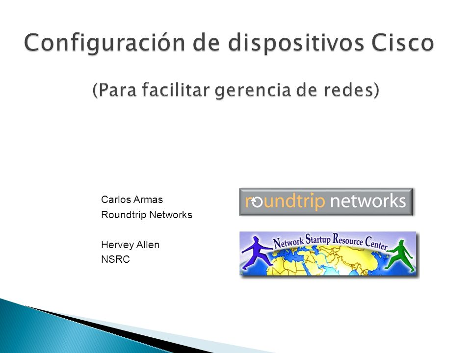 Carlos Armas Roundtrip Networks Hervey Allen NSRC