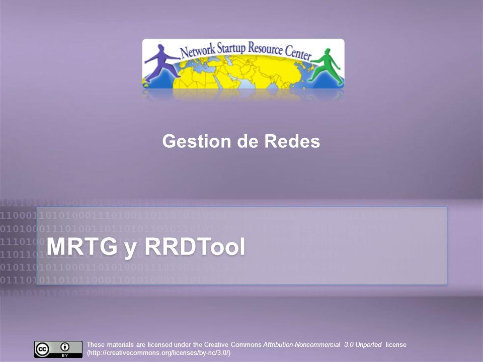 MRTG: Graficador de Trafico Multi-Enrutador MRTG es una herramienta para monitorear la carga de trafico en enlaces de red.