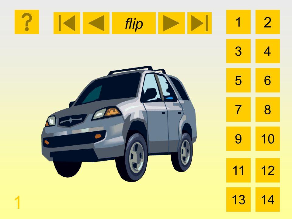 1 3 2 4 5 7 6 8 910 1112 1314 flip 1 el coche el carro