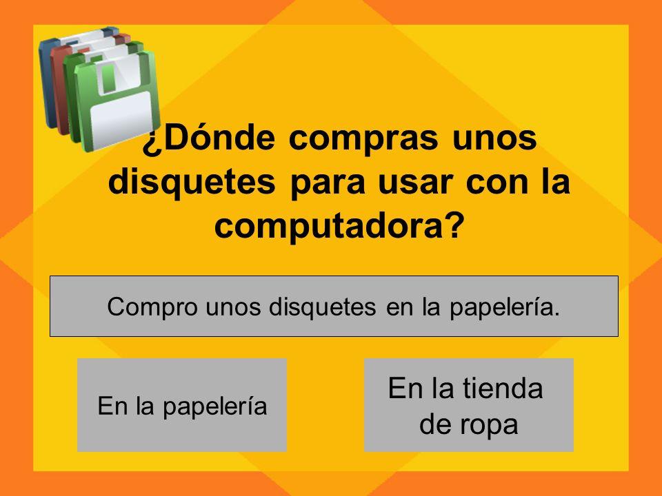 ¿Dónde compras unos disquetes para usar con la computadora.