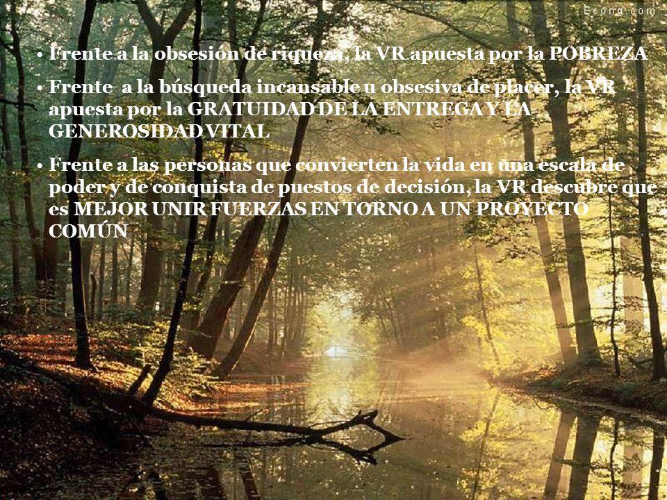 2.2.2 TALANTE CARISMÁTICO El Espíritu Santo ha no ha suscitado la VR como un carisma global.
