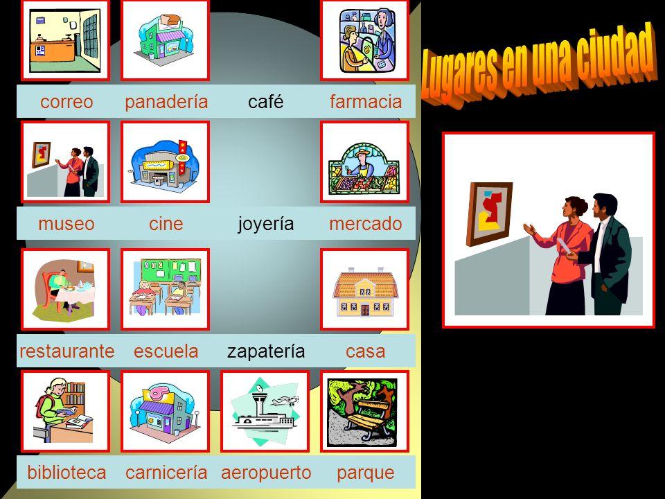café joyeríacinemuseo zapatería carniceríaparquebiblioteca casa farmacia escuela correo aeropuerto restaurante panadería mercado