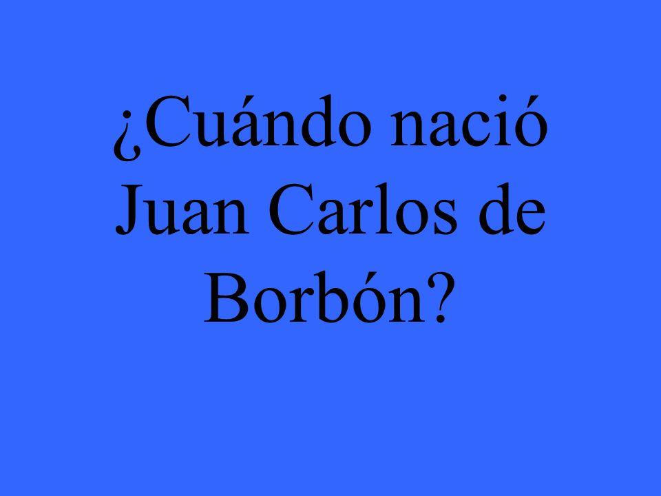¿Cuándo nació Juan Carlos de Borbón