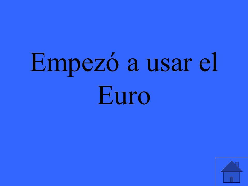 Empezó a usar el Euro