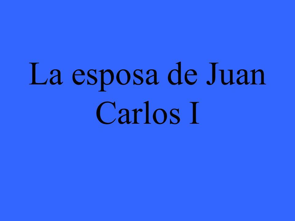 La esposa de Juan Carlos I
