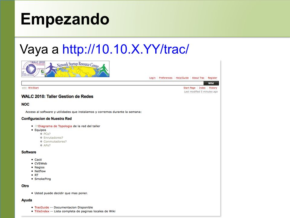 Empezando Vaya a http://10.10.X.YY/trac/