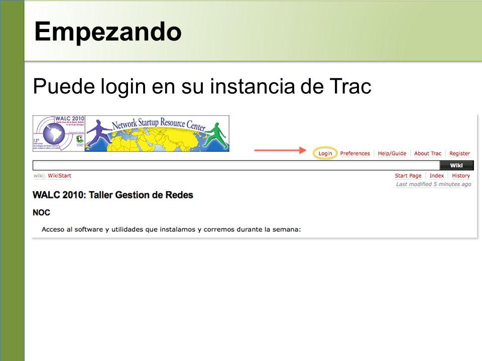 Empezando Puede login en su instancia de Trac