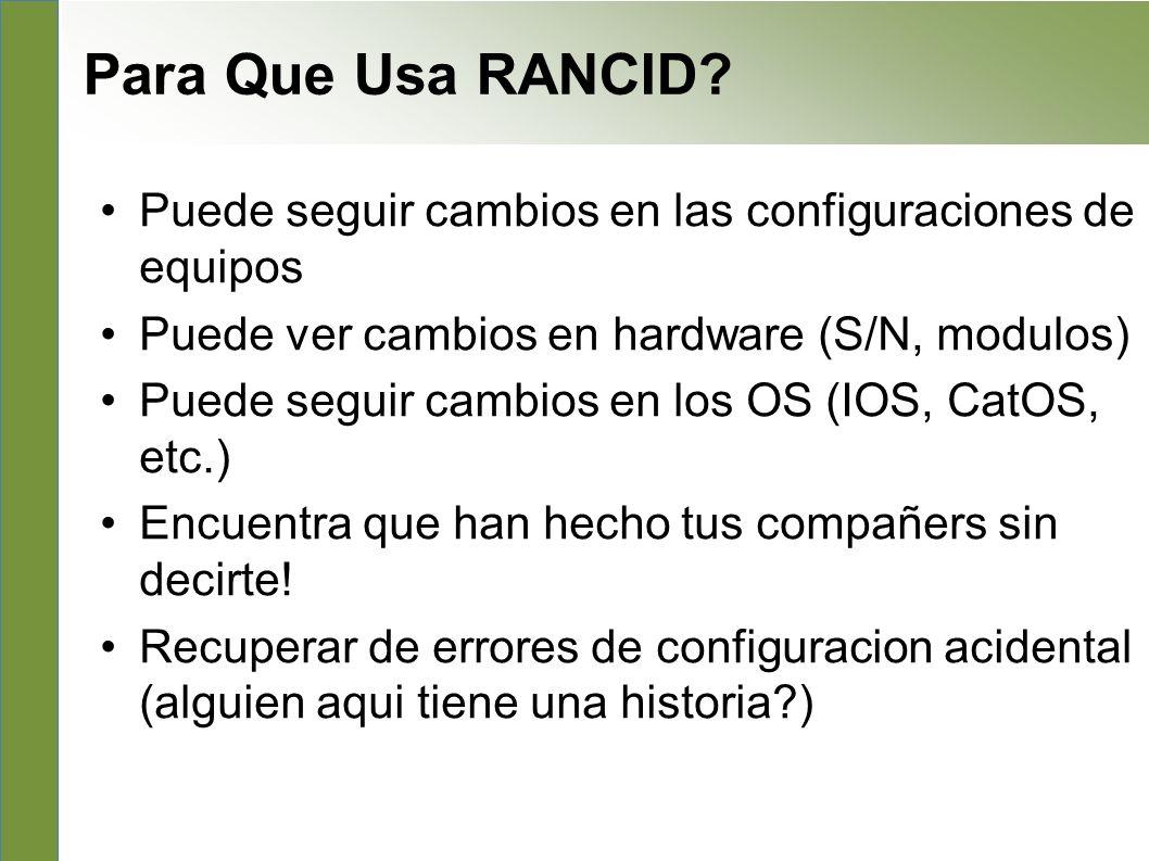 What to use it for Puede seguir cambios en las configuraciones de equipos Puede ver cambios en hardware (S/N, modulos) Puede seguir cambios en los OS