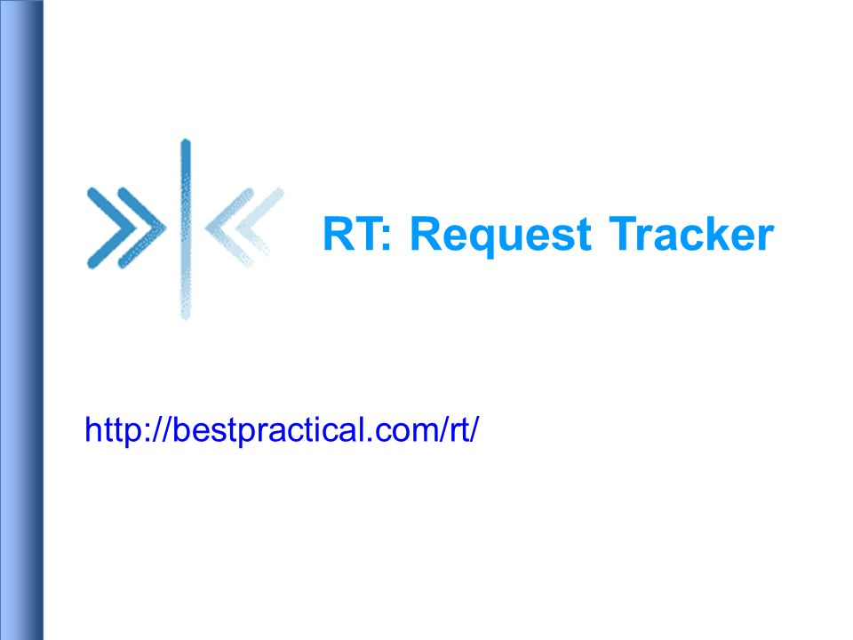 RT: Request Tracker