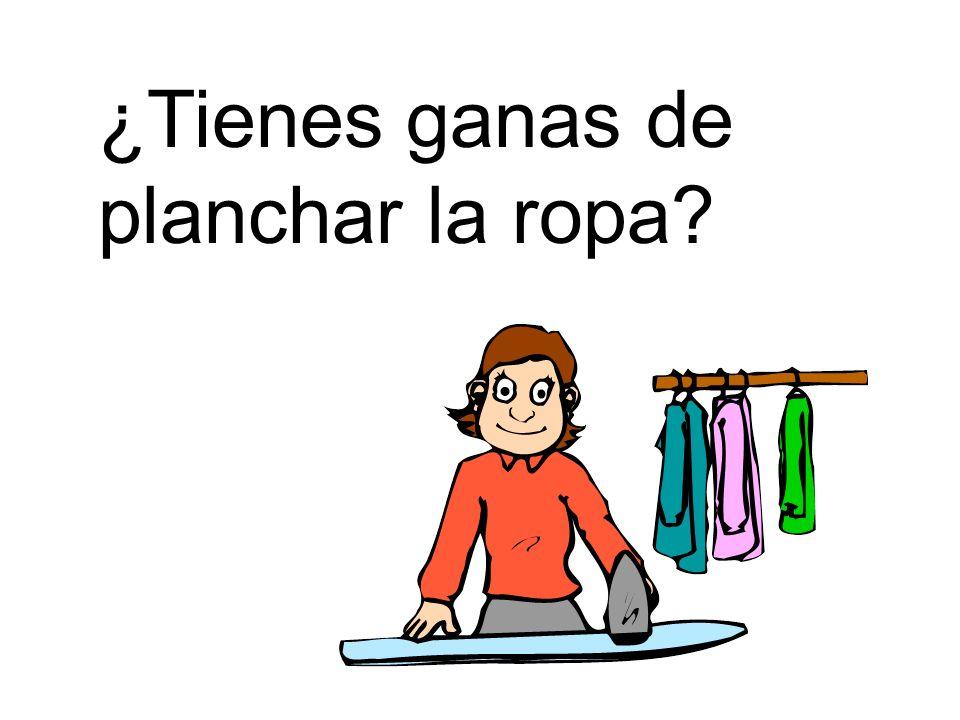 ¿Tienes ganas de planchar la ropa?