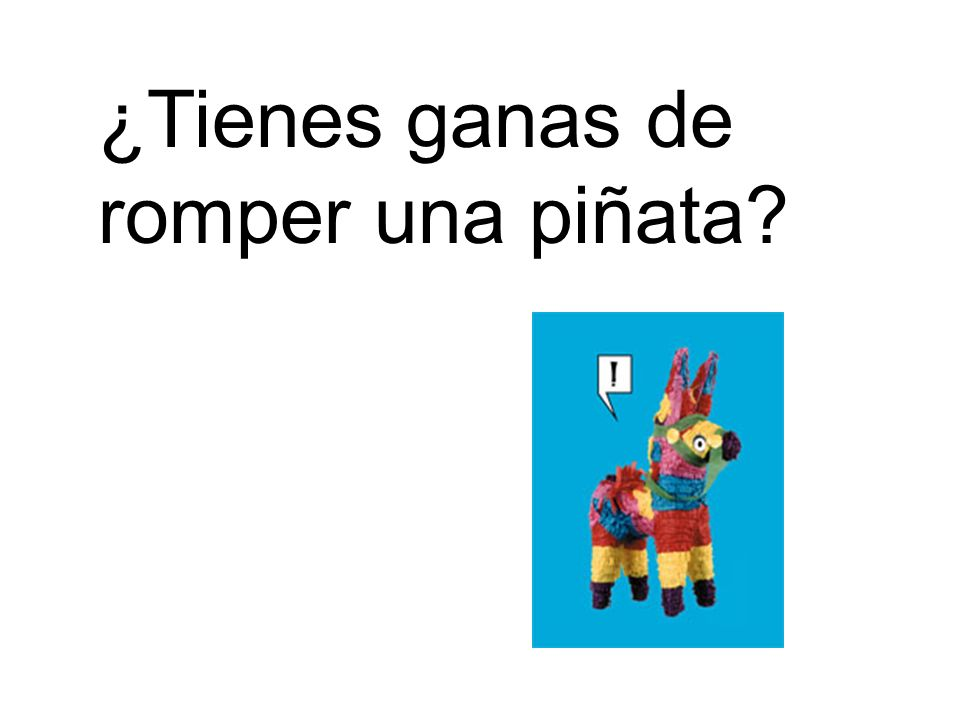 ¿Tienes ganas de romper una piñata?