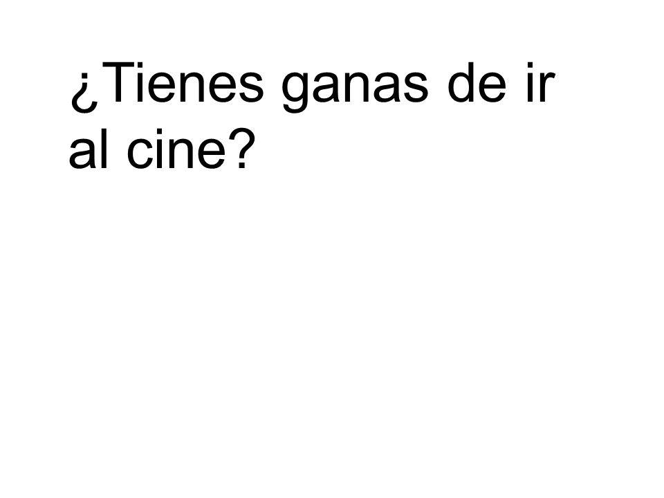 ¿Tienes ganas de ir al cine?