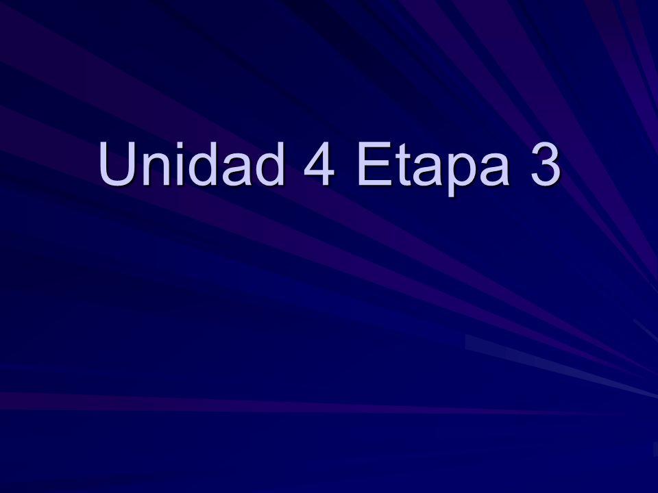 Unidad 4 Etapa 3