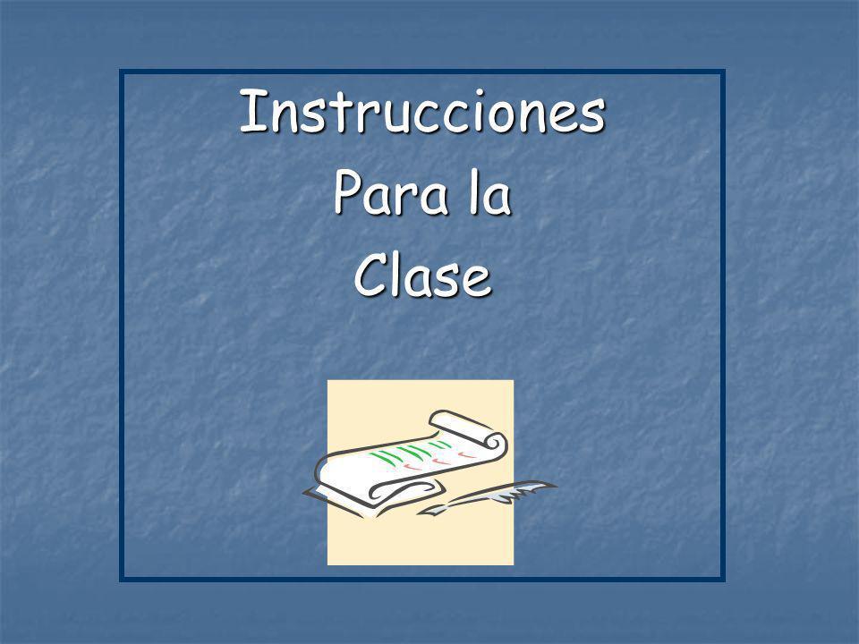 Instrucciones Para la Clase