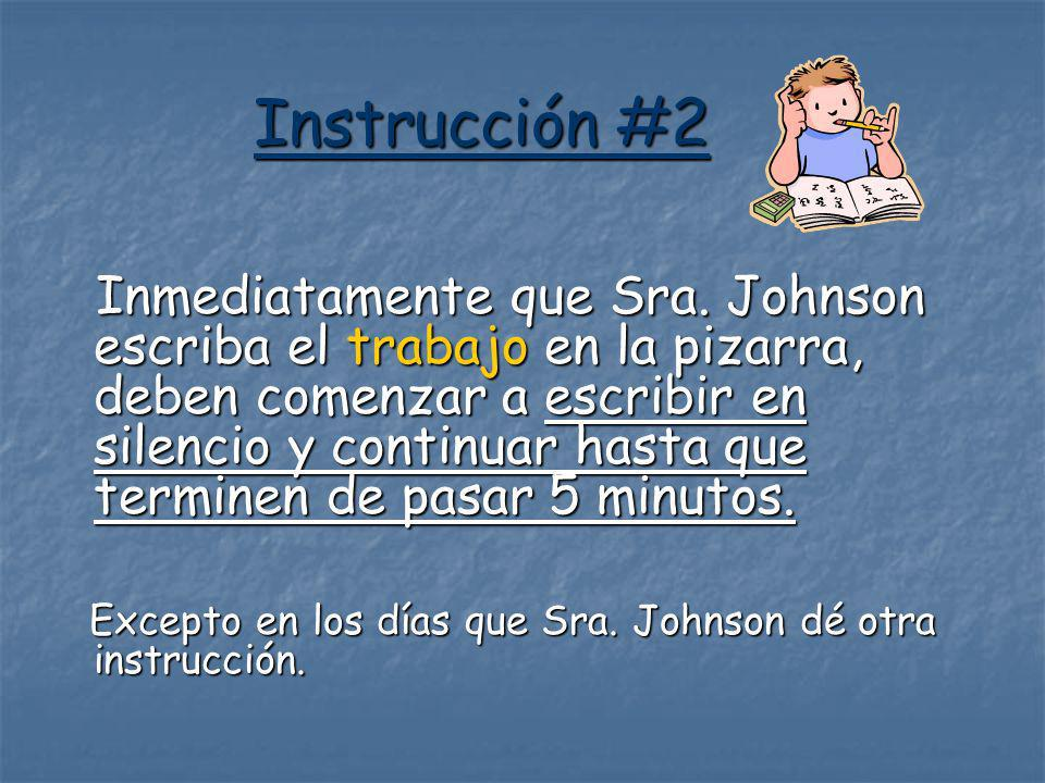 Instruction #2 - Translation As soon as Sra.