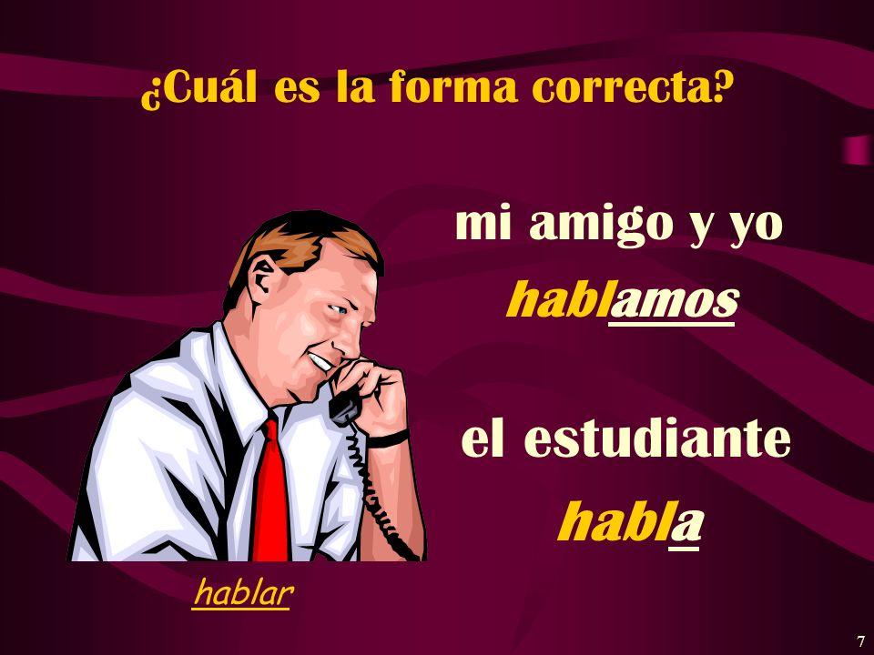 6 Estudio español.(yo) I study Spanish. I do study Spanish. I am studying Spanish. simple statement emphasis action in progress