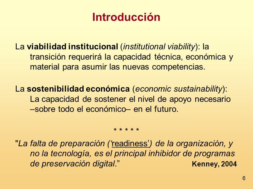 6 Introducción La viabilidad institucional (institutional viability): la transición requerirá la capacidad técnica, económica y material para asumir las nuevas competencias.