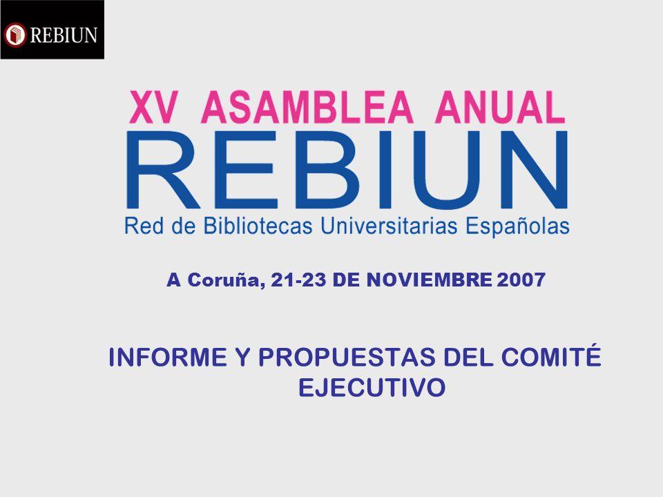 Informe del Comité Ejecutivo Eventos Asamblea Extraordinaria en Madrid (Universidad Complutense) VII Workshop de REBIUN en Madrid (Universidad Nacional de Educación a Distancia) V Jornadas CRAI en Almería (Universidad de Almería) Informe del Comité Ejecutivo