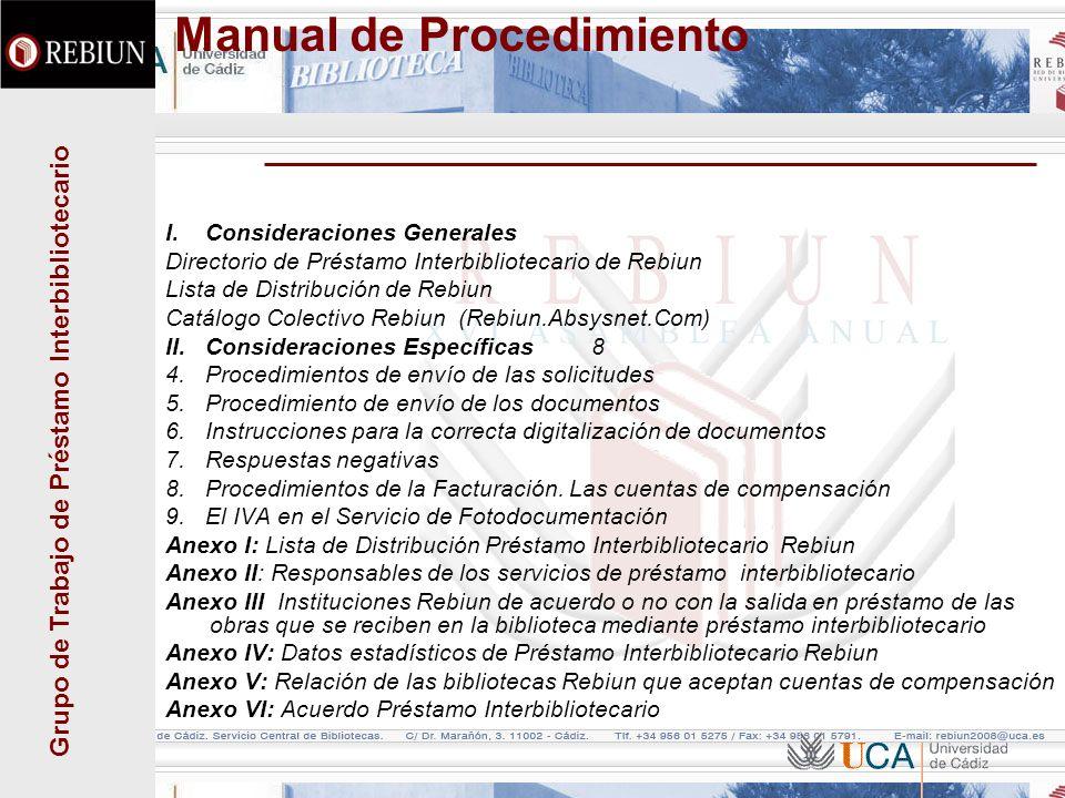 Grupo de Trabajo de Préstamo Interbibliotecario Manual de Procedimiento I. Consideraciones Generales Directorio de Préstamo Interbibliotecario de Rebi