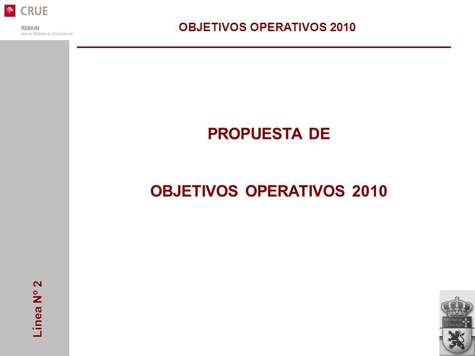 Línea Nº 2 PROPUESTA DE OBJETIVOS OPERATIVOS 2010