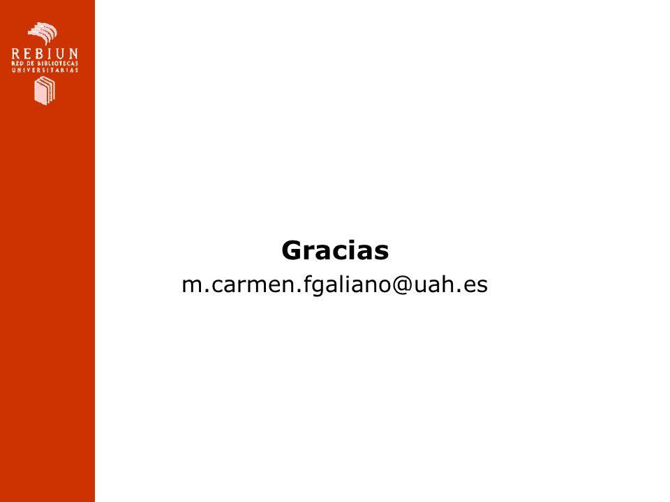 Gracias m.carmen.fgaliano@uah.es