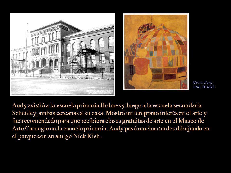 Andy asistió a la escuela primaria Holmes y luego a la escuela secundaria Schenley, ambas cercanas a su casa. Mostró un temprano interés en el arte y