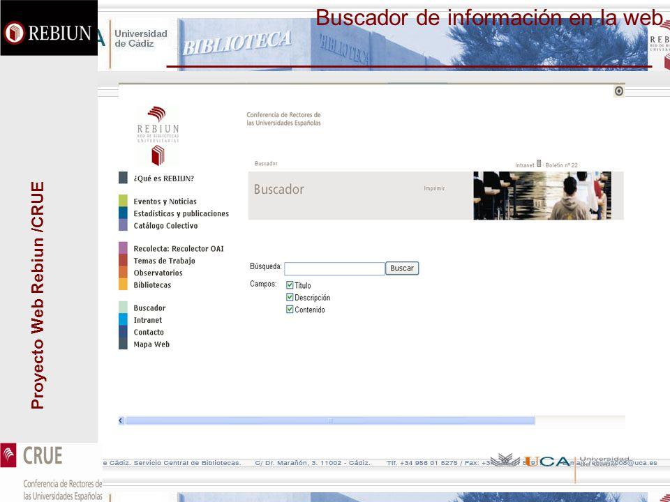 Proyecto Web Rebiun /CRUE Buscador de información en la web