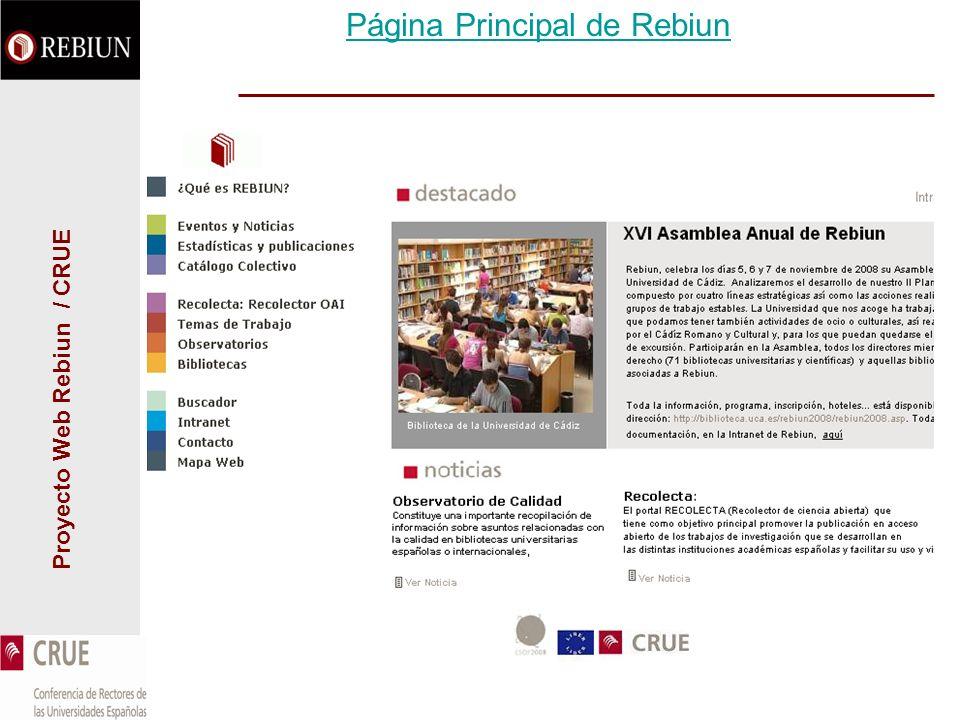 Proyecto Web Rebiun / CRUE Página Principal de Rebiun