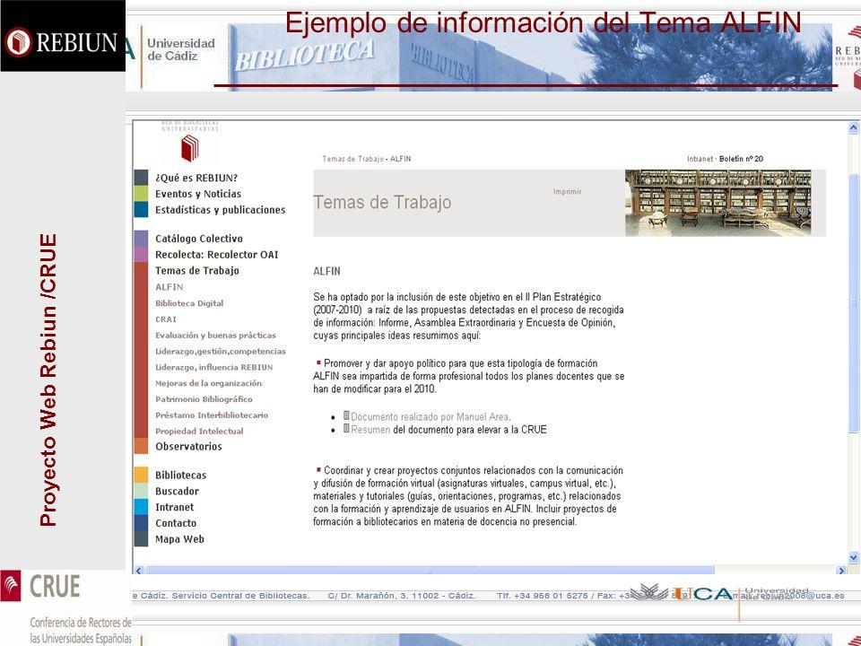 Proyecto Web Rebiun /CRUE Ejemplo de información del Tema ALFIN