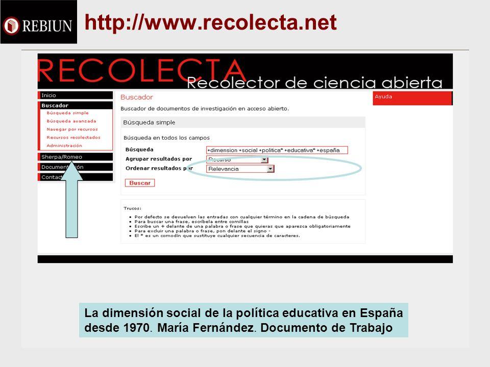 http://www.recolecta.net La dimensión social de la política educativa en España desde 1970. María Fernández. Documento de Trabajo