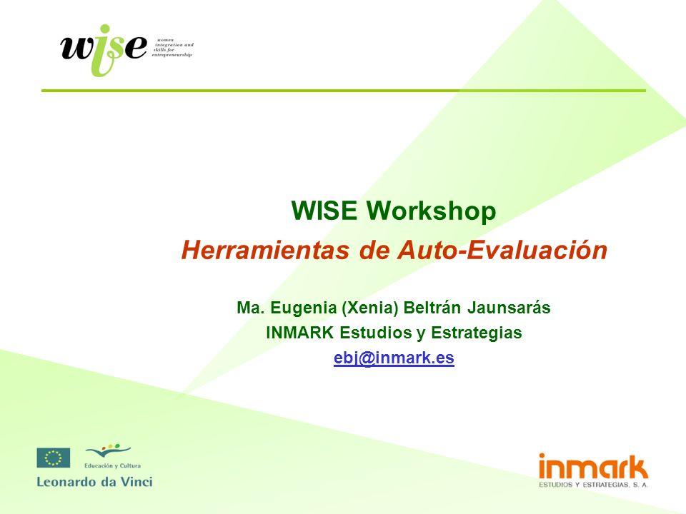 Herramientas de auto evaluación SERVICIOS DE INFORMACIÓN, ASESORAMIENTO Y FORMACIÓN EMPRENDEDORES – Información.