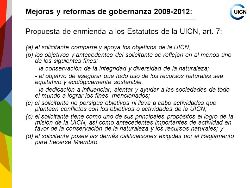 International Union for Conservation of Nature World Conservation Congress 2012 Mejoras y reformas de gobernanza 2009-2012: Propuesta de enmienda a lo