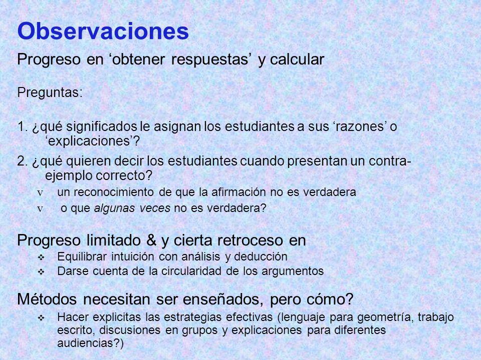 Observaciones Progreso en obtener respuestas y calcular Preguntas: 1.