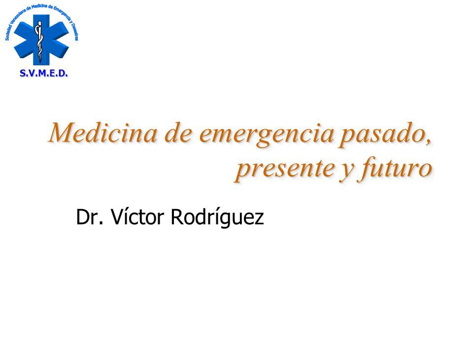 12/01/2014 Sociedad Venezolana de Medicina de Emergencia y Desastres Legislación y regulación Crear un conjunto de leyes para la implantación a nivel nacional de los Servicios Médicos de Emergencia.