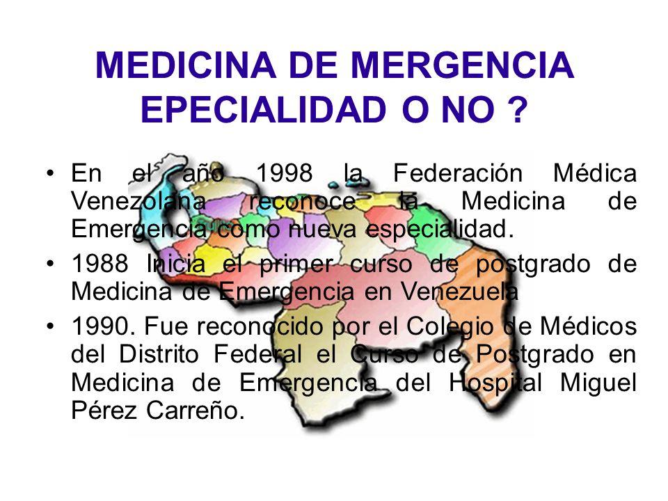 SOCIEDAD VENEZOLANA DE MEDICINA DE EMERGENCIA Y DESASTRE Desarrollar la especialidad de Medicina de Emergencia en el país.