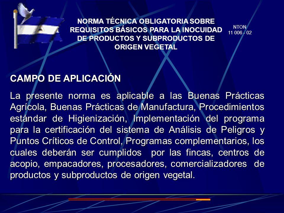 OBJETO Esta norma tiene por objeto establecer los requisitos básicos para la implementación de los sistemas que aseguran la inocuidad de los productos