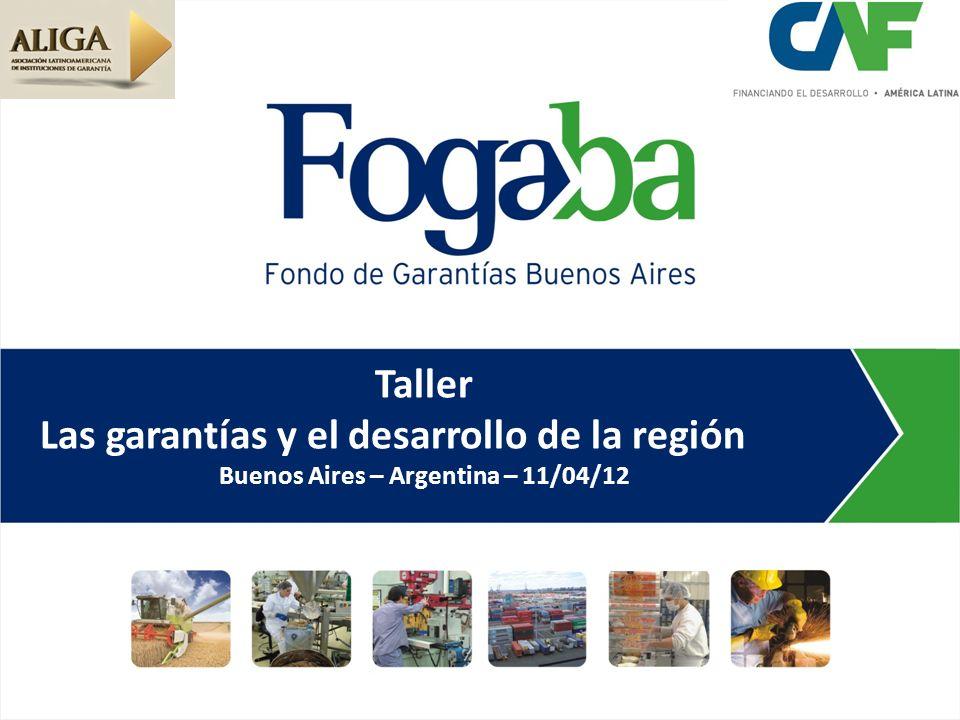 Taller Las garantías y el desarrollo de la región Buenos Aires – Argentina – 11/04/12